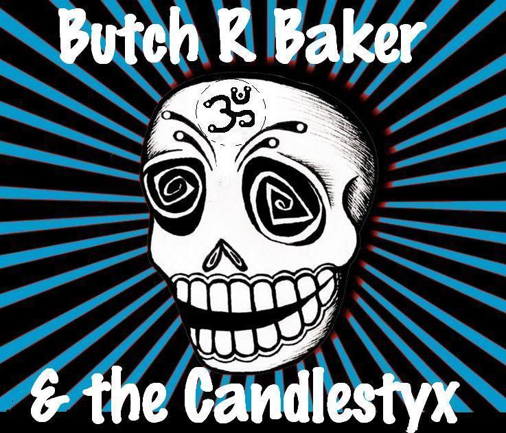 Butch r Baker & the Candlestyx