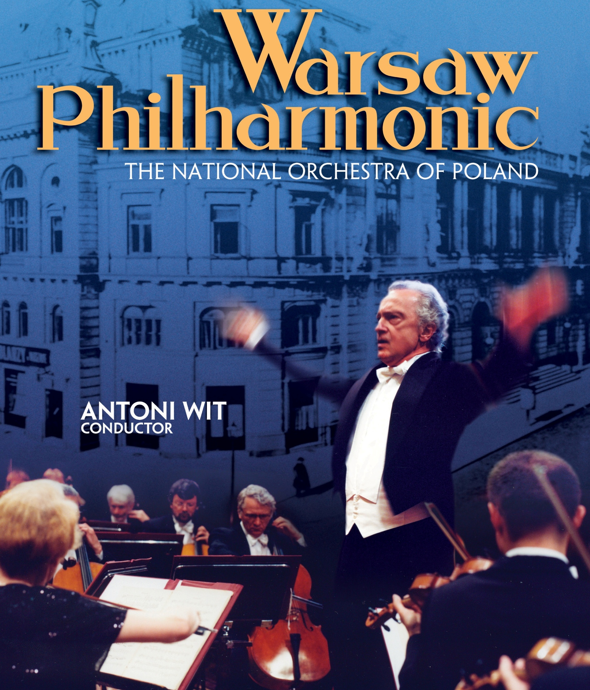 Warsaw Philharmonic Orchestra, Antoni Wit, Director