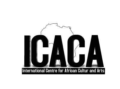 INTERNATIONAL CENTER FOR AFRICAN CULTURE AND ARTS ( ICACA)